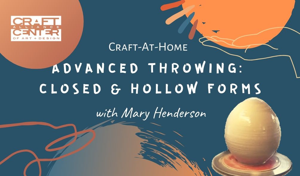 Advanced Throwing closed Hollow forms